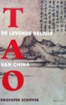China - Tao levende religie door Kristofer Schipper