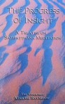 Sayadaw, Mahasi - The progress of insight
