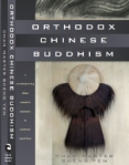 Sheng Yen - Orthodox Chinese Buddhism