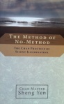 Sheng Yen - The method of no-method
