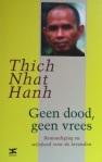 Thich Nhat Hanh - Geen dood geen vrees