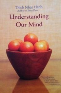 Thich Nhat Hanh - Understanding our mind