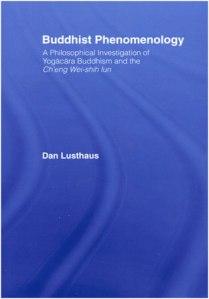 Dan Lusthaus, Buddhist Phenomenology (2002)